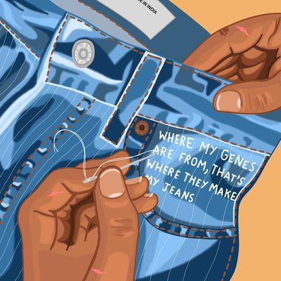 """Illustration on light brown background of a pair of jeans, which are being handled by a pair of brown hands that have a few small cuts. One of the hands is holding a sewing needle with white thread. On the jean pocket reads in white lettering: """"where my genes are from, that's where they make my jeans""""."""